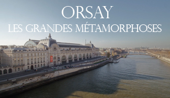 ORSAY - THE GREAT METAMORPHOSES